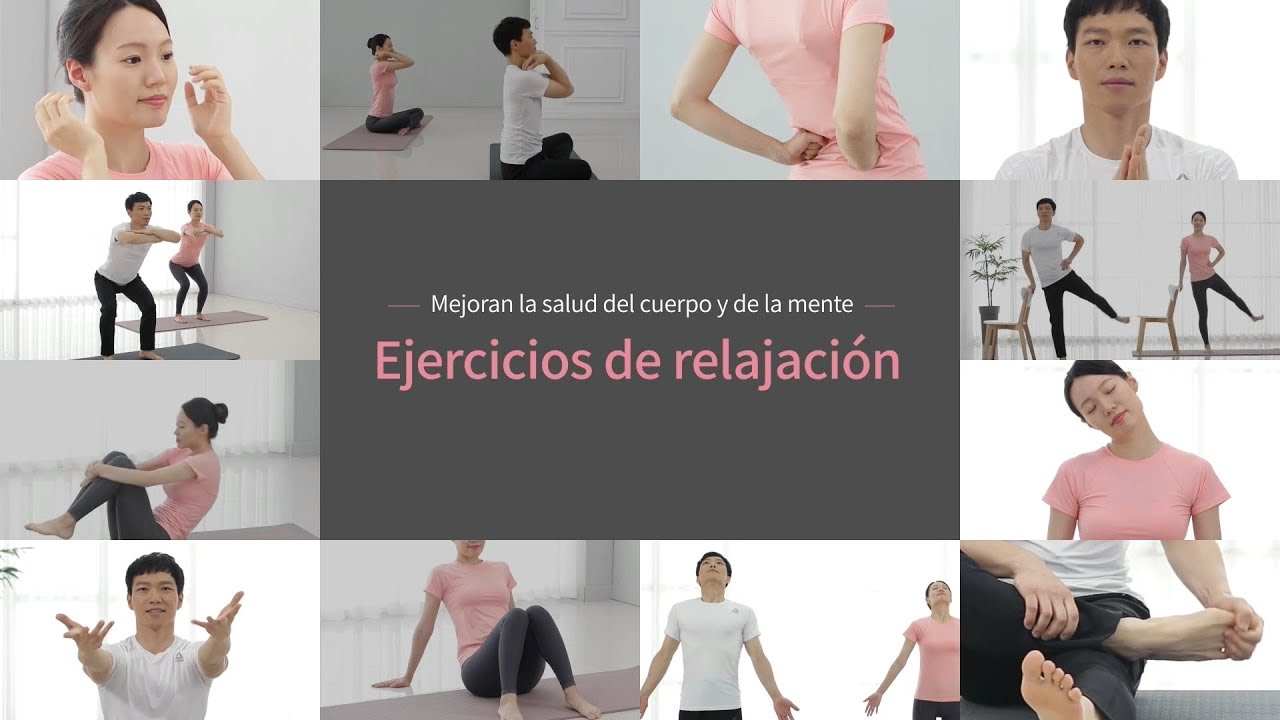 Ejercicios De Relajacion Releasing Exercise In Spanish Youtube