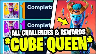ALL CUBE QUEEN CHALLENGES & FREE REWARDS (How to Unlock Cube Queen in Fortnite)