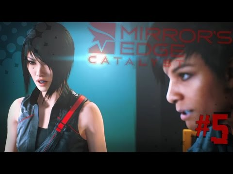 Mirror's Edge Catalyst #5 | Let's destroy some more Things!