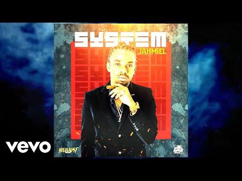 Jahmiel - System (Official Audio)