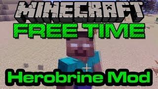 Minecraft Free Time - Herobrine Mod