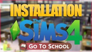 SIMS 4 GO TO SCHOOL - Installation mod