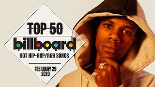 Top 50 • US Hip-Hop/R&B Songs • February 29, 2020   Billboard-Charts