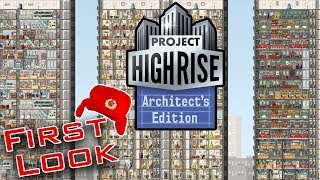 Project Highrise: Architect Edition. Lets build the best hotel in the world