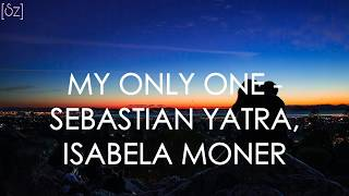 Baixar Sebastián Yatra, Isabela Moner - My Only One (Lyrics)