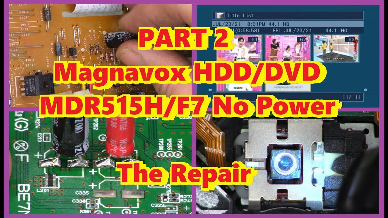 Download Part 2 Magnavox DVD-HDD Hard Disk Drive Recorder MDR515H/F7 Repair