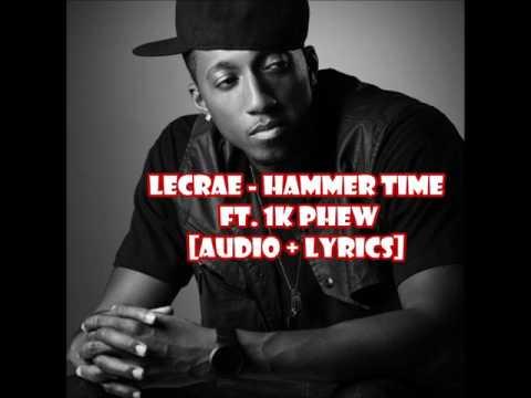 Lecrae - Hammer Time ft. 1k Phew (audio + lyrics)
