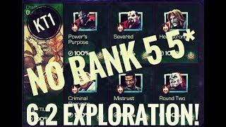 6.2 Exploration - No rank 5 5*(No Corvus,Ghost,Quake etc...) 6.2.1-