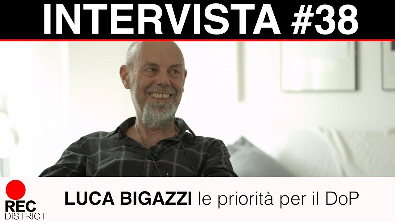 Luca Bigazzi   le priorità del DoP - Intervista integrale