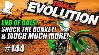 Trials Evolution #144 - End of Days