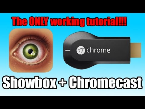 Watch Showbox on your Chromcast THE ONLY WORKING TUTORIAL ON YOUTUBE !!