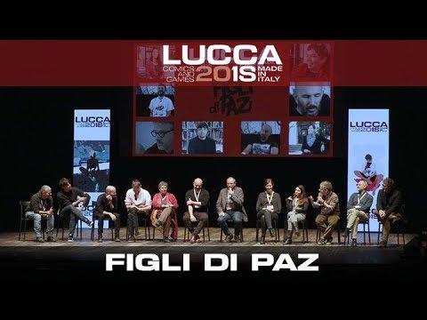 [Lucca Comics & Games] Figli di Paz