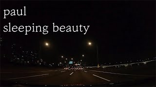 paul - sleeping beauty 너에게 가는길…