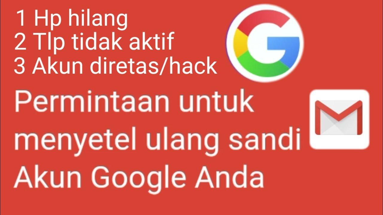 cara mengembalikan akun google lupa