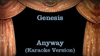 Genesis - Anyway - Lyrics (Karaoke Version)