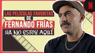 Las películas que marcaron a Fernando Frías | Ya no estoy aquí