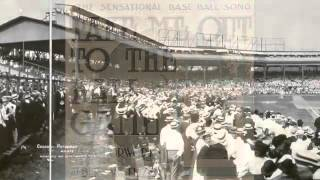 Baseball 'Take Me Out to The Ball Game' 1908