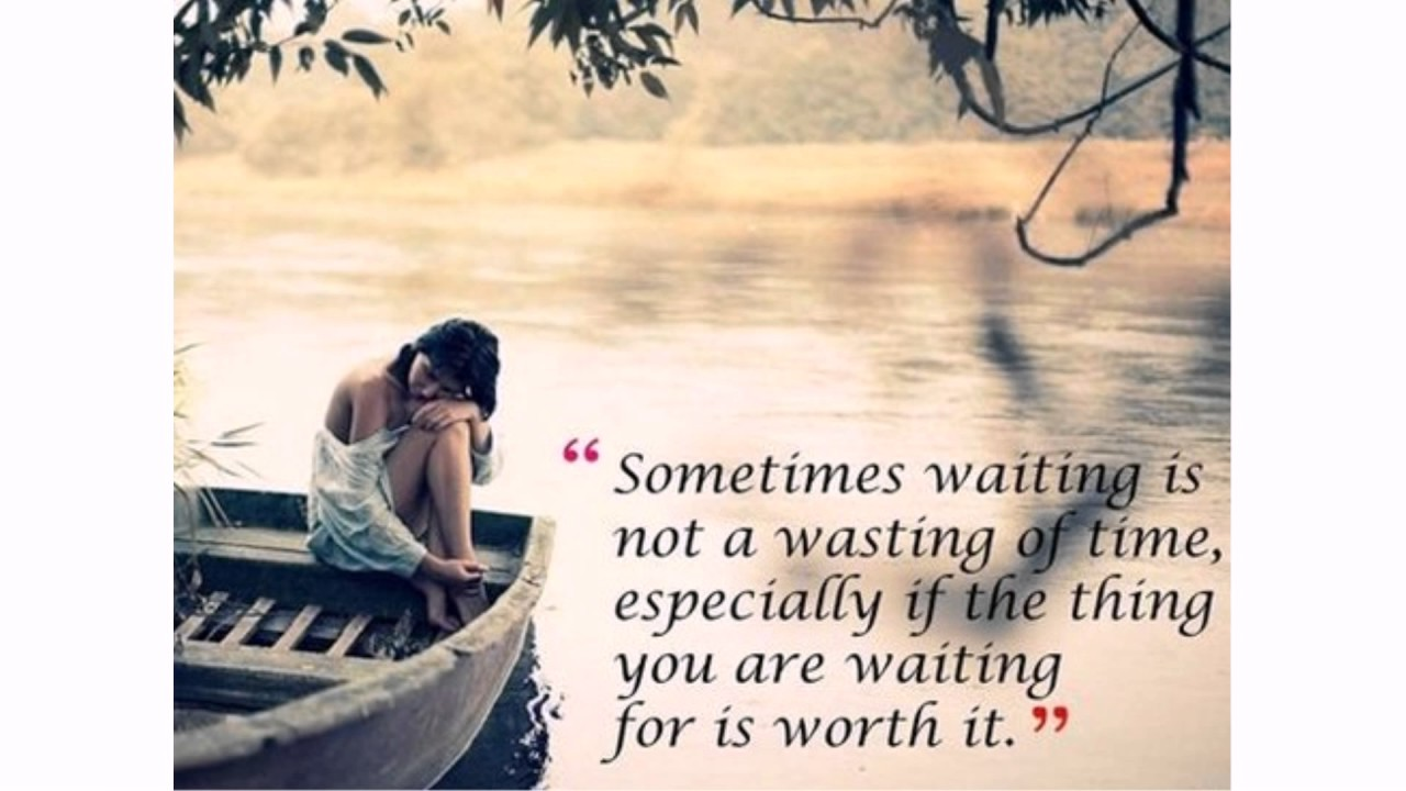 Waiting For Love Quotes Youtube