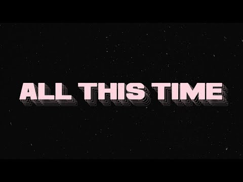 All This Time (Lyric Video)- River Valley Worship