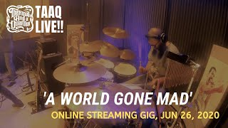 Gambar cover Thermal And A Quarter Live: A World Gone Mad (Online Streaming Gig)