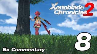 Xenoblade Chronicles 2: Ep.8 - Pyra, The Aegis : No Commentary