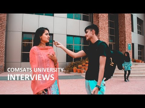 ASKING COMSATS ISLAMABAD STUDENTS ABOUT THEIR UNIVERSITY LIFE | Brief Interview - Comsats Islamabad