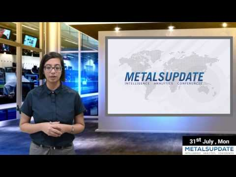 Daily Metals- Iron,Steel,Copper,Aluminium,Zinc,Nickel-Prices,News,Analysis & Forecast - 31/07/2017.