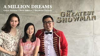 Download Lagu A Million Dreams - The Greatest Showman (Cover by Ezra, Grace, and Sharleen) Mp3
