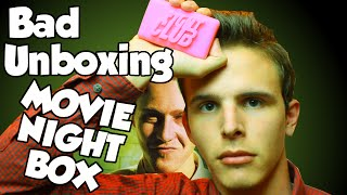 Bad Unboxing - Movie Night Box | FIGHT CLUB