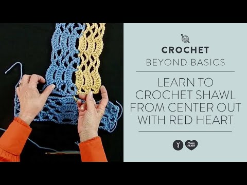 Learn to Crochet Shawl from Center Out with Red Heart