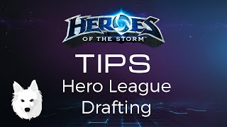 Heroes of the Storm Tips ▲ Hero League Drafting