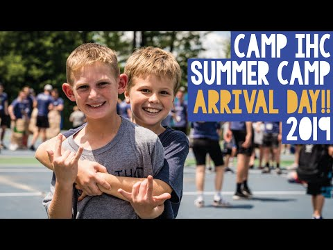 Arrival Day [2019] - Camp IHC