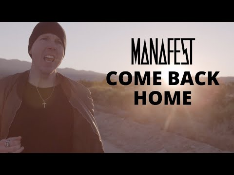 Manafest Come Back Home (Official Music Video)