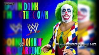 """WWE: Doink The Clown Theme Song: """"Doinkin"""