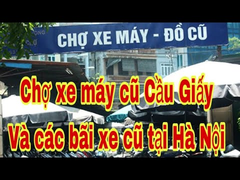 #52  Đặc Sắc Chợ Xe máy và Các Bãi xe máy cũ tại Hà Nội | Motobike market (Seri Hành Trình Miền Bắc)