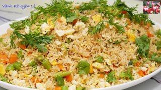 CƠM CHIÊN TRỨNG dân dã - CƠM CHIÊN từ GẠO ăn KIÊNG - Eggs fried Rice by Vanh Khuyen