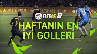 FIFA 16 – Haftanın En İyi Golleri - 1. Tur