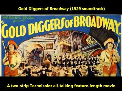 Gold Diggers of Broadway (soundtrack) lost film of 1929 Warner Brothers historic