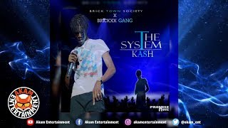 Kash - The System - March 2019