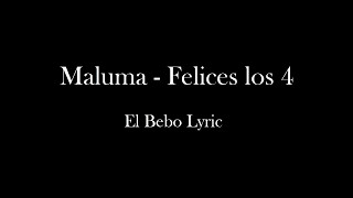 Felices los 4 - Maluma Lyrics