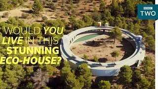 is this the house of the future?   worlds most extraordinary homes   bbc two