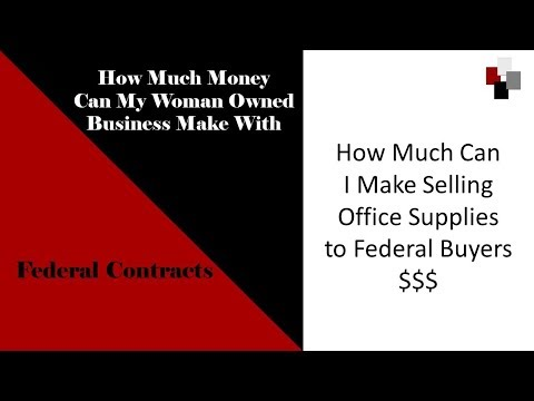 Woman Owned Office Supply Companies Win Federal Contracts  - How Much Can I Make
