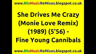 She Drives Me Crazy (The Monie Love Remix) - Fine Young Cannibals | 80s Club Mixes | 80s Club Music