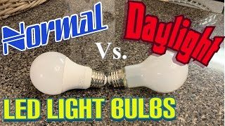 Daylight LED Vs. Normal Led Light Bulb   What is the difference?