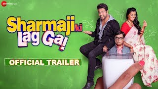 Sharmaji Ki Lag Gai Official Trailer | Krishna Abhishek, Mugdha Godse & Shweta Khanduri