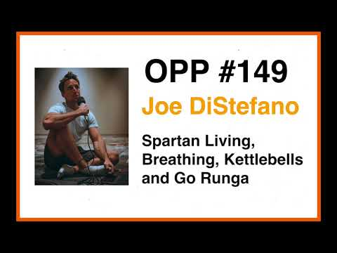 OPP 149- Joe DiStefano on Spartan Living, Breathing, Kettlebells ...
