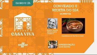 Nossa Casa Viva convida a Chef Silvana Gnatta- Apresentação: André Bezerra
