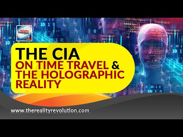 The CIA On Time Travel And The Holographic Reality - The Gateway Process / Brian Scott