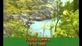 Khutba Jumma:19-04-1985:Delivered by Hadhrat Mirza Tahir Ahmad (R.H) Part 1/5