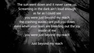 Andy Black - Beyond My Reach - LYRICS